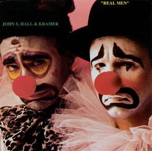 Real_Men_(John_S._Hall_and_Kramer_album)_coverart
